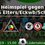 Heimspiel gegen SG Elters/Eckweisbach/Schwarzbach