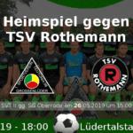 Heimspiel gegen Rothemann
