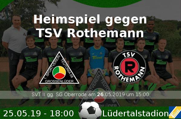 Heimspiel gegen TSV Rothemann